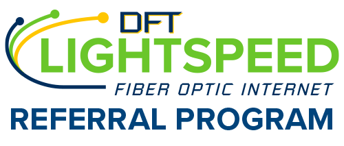 DFT Lightstpeed Fiber Optic Internet Referral Program